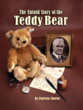 An Original True Story of the Famous Teddy Bear Takes Center Stage In...