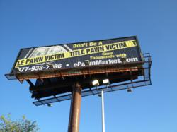 "Picture of ePawnMarket.com Billboard, ""Don't Be A Georgia Title Pawn Victim"""