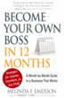Become Your Own Boss in 12 Months by Melinda Emerson