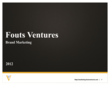 Fouts Ventures Brand Marketing