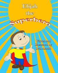 Elijah the Superhero Children's Book
