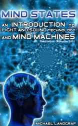Light and Sound Mind Machine Book Mind States