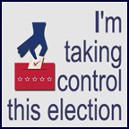I am taking control this election