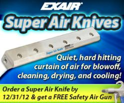 Order a Super Air Knife by Dec 31, 2012 and get a special bonus!