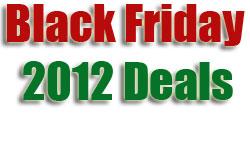 Black Friday 2012 Deals