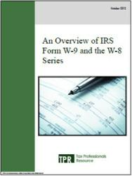 """An Overview of IRS Form W-9 and the W-8 Series"""