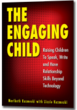 The Engaging Child