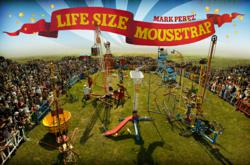 The Life Size Mousetrap