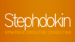 Stephdokin.com - Strategic Executive Consulting