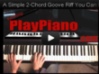 2-Chord Riff anyone can learn to play! Fun!
