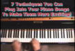 7 Techniques you can plug into songs to make your piano playing more exciting!