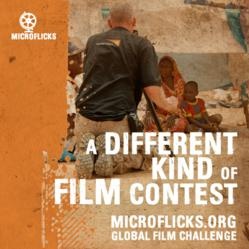 MicroFlicks - A Different Kind of Film Contest - http://www.MicroFlicks.org