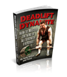 Deadlift Dynamite Review of Andy Bolton and Pavel Tsatsouline's Workout Program Revealed