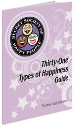 Secret Society of Happy Peoples Thirty-One Types of Happiness Guide