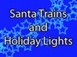 Best Santa Trains, Polar Express Adventures, And Holiday Lights –...
