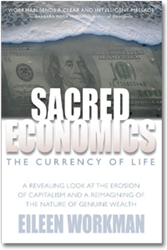 Sacred Economics, by Eileen Workman