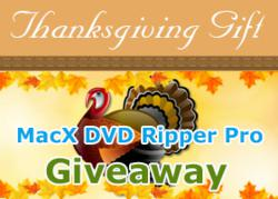 Thanksgiving Giveaway - MacX DVD Ripper Pro v4.0.0