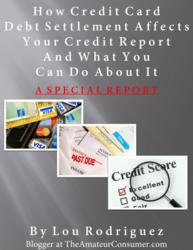 How Credit Card Debt Settlement Affects Your Credit Report And What You Can Do About It