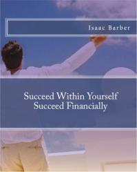 Succeed Within Yourself Succeed Financially