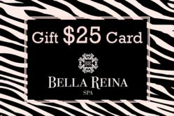 2 Free $25 Spa Gift Cards with $100 Bella Reina Spa Gift Cards