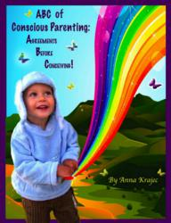 ABC of Conscious Parenting.