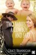 Two Babies, a Cowboy and Sara romance