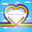 The Work With Heart