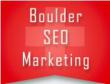 Internet Marketing Firm Boulder SEO Marketing Announces Search Engine Optimization Packages For Local Businesses