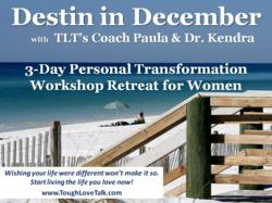 Tough Love Coach Paula Renaye and Health and Wellness Expert Dr. Kendra Pomeroy to hold workshop in Destin, Florida