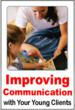 Improving Communication with Your Young Client