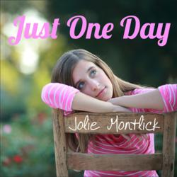 Jolie Montlick, Montlick, Jolie, Just One Day, My Song for Taylor Swift, Anti-bullying spokesperson, JolieMontlick.com