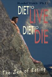 Cover: Diet to Live- Diet to Die