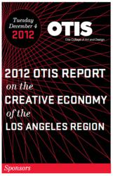 Otis 2012 Report on the Creative Economy of the Los Angeles Region