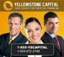 Call Yellowstone Capital at 1-855-972-2748