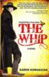 Karen Kondazian's THE WHIP wins the 2012 USA Book News Award for Best Historical Fiction