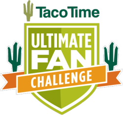 Taco Time Ultimate Fan Challenge