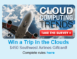 Take the cloud computing survey for a chance to win a $450 Southwest Airlines giftcard
