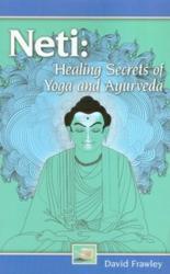 Neti: secretos de sanación de Yoga y Ayurveda