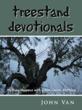"""New book """"Treestand Devotionals"""", by John Van, Talks Hunting..."""