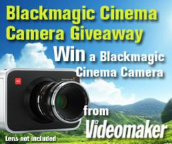 Videomaker is holding a sweepstakes to give away a free Blackmagic Digital Cinema camera.