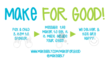 Campaign image for Make for Good