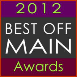 2012 Best Off Main Awards
