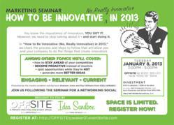 """How To Be Innovative - No, Really Innovative - in 2013"""