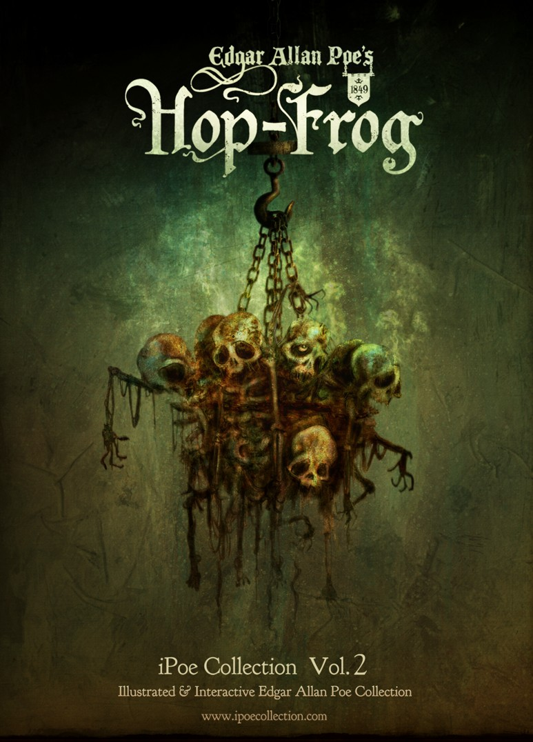 hop frog The story of hop frog written by: edgar allan poe published: march 17th , 1849 by: shauna kozuch.