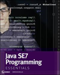 Java SE 7 Programming Essentials, Sybex, Wiley, Java, Programming