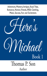 """""""Here's Michael Book I"""" by Thomas Son."""