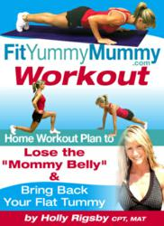 gI 105382 fit yummy mummy Fit Yummy Mummy Review of Holly Rigsbys Fitness Program Revealed by HealthAvenger.com