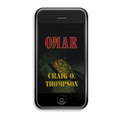"Award-winning techno-thriller, ""OMAR: A Novel"" can be read on many e-book readers, using free software apps"