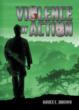 New Fiction Release by Bruce C. Brown; Intense Thriller Set in 1960's Era Vietnam