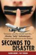 Seconds to Disaster - New Book Chronicles Aviation Industry�s Mad Dash for Profits over Safety